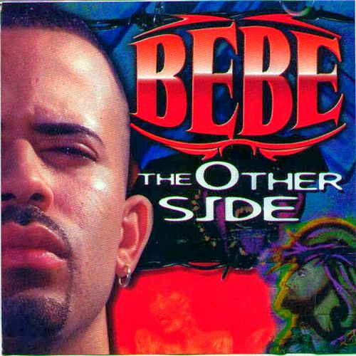 Play & Download Bebe The Other Side by Bebe | Napster