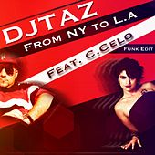 Play & Download From NY to LA (Funk Edit) by DJ Taz | Napster