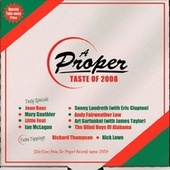 Play & Download A Proper Taste of 2008 by Various Artists | Napster
