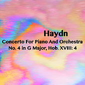 Play & Download Haydn Concerto For Piano And Orchestra No. 4 in G Major, Hob. XVIII: 4 by Joseph Alenin | Napster