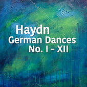 Play & Download Haydn German Dances No. I - XII by The St Petra Russian Symphony Orchestra | Napster