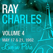 Live in Paris, May 17 & 21 1962, Vol. 4 von Ray Charles