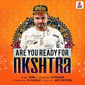 Are You Ready For Nkshtra by Sunil
