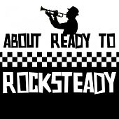 About Ready to Rocksteady by Various Artists