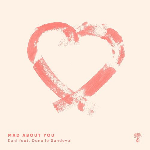 Mad About You (ft. Danelle) by Koni