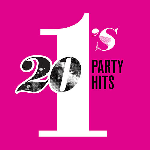 Play & Download 20 #1's: Party Hits by Various Artists | Napster