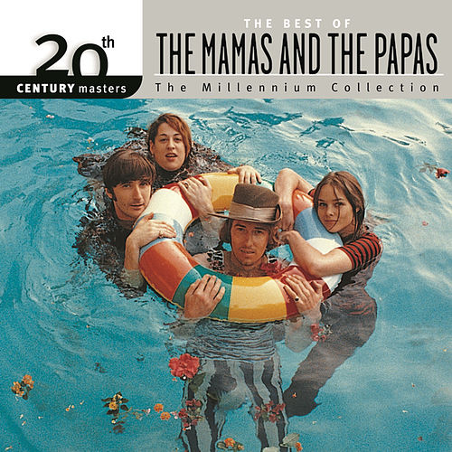 Play & Download 20th Century Masters: The Best of the Mamas & the Papas by The Mamas & The Papas | Napster