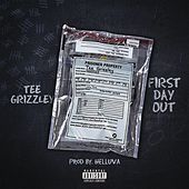 First Day Out by Tee Grizzley