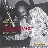 Serendipity (Live) by Walt Dickerson