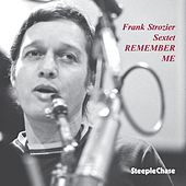 Play & Download Remember Me by Frank Strozier | Napster