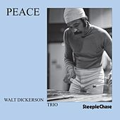 Play & Download Peace by Walt Dickerson | Napster
