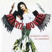 Beatriz Montes (¿Cuánto Cuesta un Corazón?) by Beatriz Montes