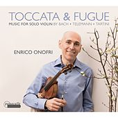 Play & Download Toccata and Fugue, Music for Solo Baroque Violin by Various Artists | Napster