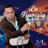 Play & Download La Travesía by Joe Veras | Napster