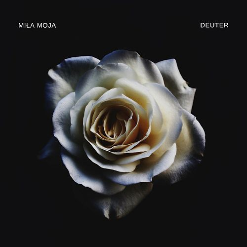 Play & Download Miła Moja by Deuter | Napster