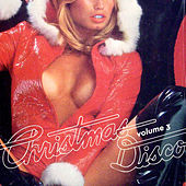 Christmas Disco, Vol. 3 by Various Artists
