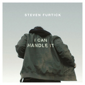 I Can Handle It by Steven Furtick