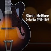 Play & Download Sticks Mcghee Collection 1947-1960 by Sticks Mcghee | Napster