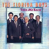 Play & Download Take Me Back by Florida Boys | Napster