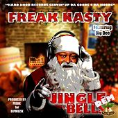 Play & Download Jingle Dem Bells by Freak Nasty | Napster