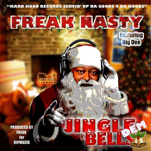 Jingle Dem Bells by Freak Nasty