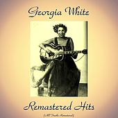 Remastered Hits (All Tracks Remastered) by Georgia White