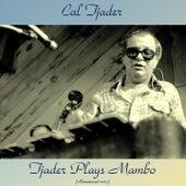 Tjader Plays Mambo (Remastered 2017) von Cal Tjader