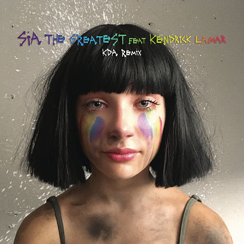 The Greatest (KDA Remix) de Sia