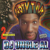 Play & Download Party Time by DJ Uncle Al | Napster