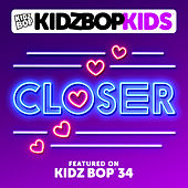 Play & Download Closer by KIDZ BOP Kids | Napster