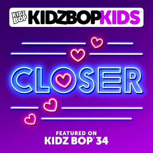 Closer by KIDZ BOP Kids