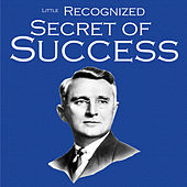 Play & Download Little Recognized Secret of Success by Dale Carnegie | Napster