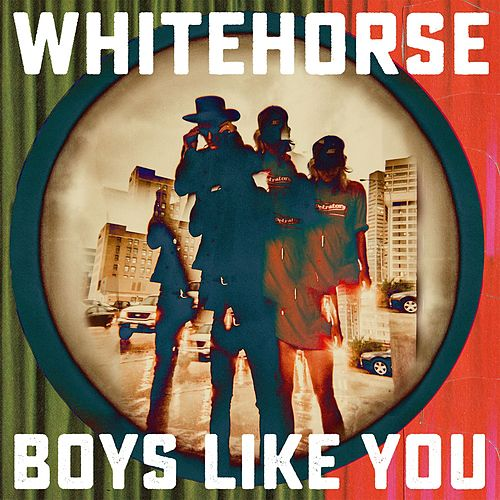Play & Download Boys Like You by Whitehorse | Napster