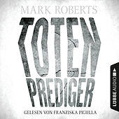 Play & Download Totenprediger - Eve Clay 1 (Ungekürzt) by Mark Roberts (Hörbuch) | Napster