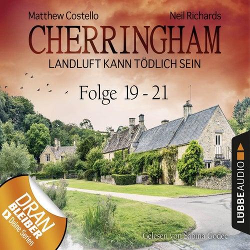 Cherringham - Landluft kann tödlich sein, Sammelband 7: Folge 19-21 (Ungekürzt) von Matthew Costello Neil Richards