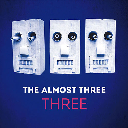 Three by The almost three