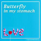 Butterfly In My Stomach by Various Artists