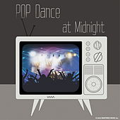 POP Dance At Midnight by Various Artists