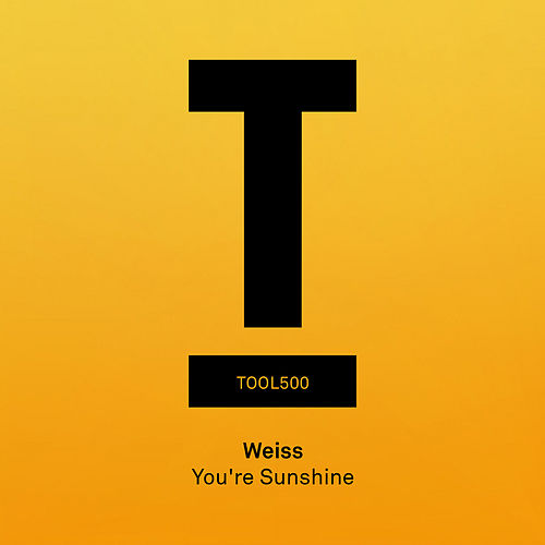 Play & Download You're Sunshine by Weiss | Napster