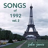 Play & Download Songs of 1992, Vol. 2 by John Jones | Napster
