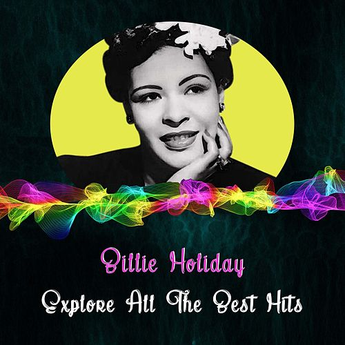 Explore All the Best Hits by Billie Holiday