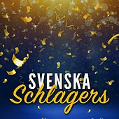 Play & Download Svenska Schlagers by Various Artists | Napster