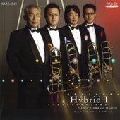 Play & Download Hybrid I by Hybrid Trombone Quartet | Napster