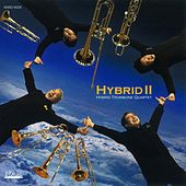Play & Download Hybrid II by Hybrid Trombone Quartet | Napster