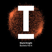 Bullets Vol.4 by Mark Knight
