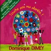 Clic-clac oh c'est beau by Dominique Dimey