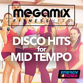 Megamix Fitness Disco Hits for Mid Tempo (25 Tracks Non-Stop Mixed Compilation for Fitness & Workout) by Various Artists