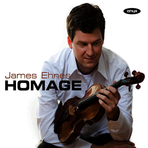 Play & Download Homage by James Ehnes | Napster