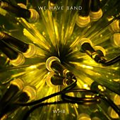 Play & Download Honeytrap by We Have Band | Napster