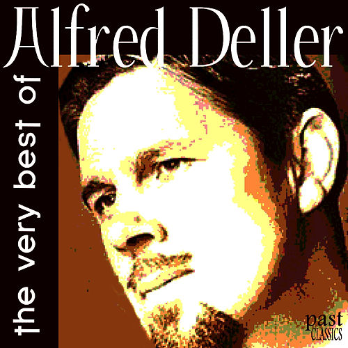 The Very Best of Alfred Deller by Alfred Deller